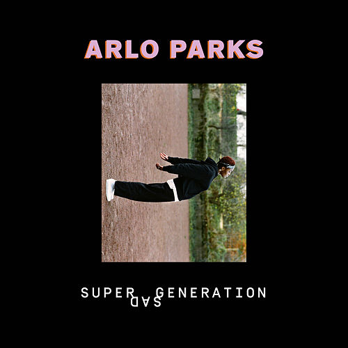 Super Sad Generation by Arlo Parks