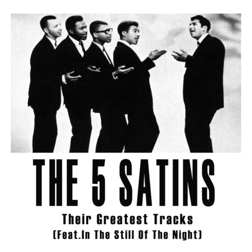 Their Greatest Tracks by The Five Satins