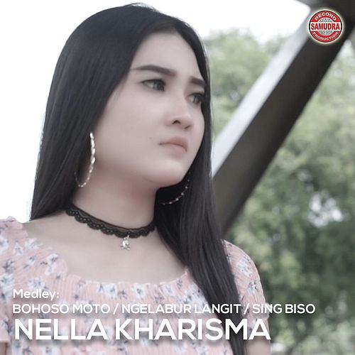 Medley: Bohoso Moto / Ngelabur Langit / Sing Biso by Nella Kharisma