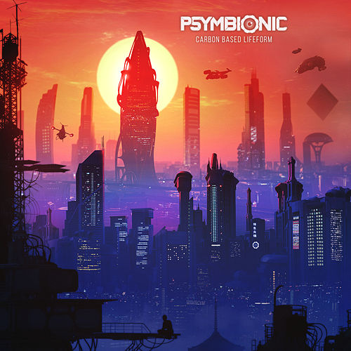 Carbon Based Lifeform by Psymbionic