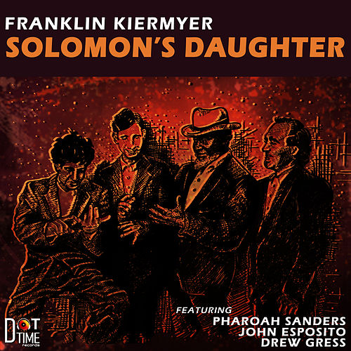 Solomon's Daughter von Pharoah Sanders
