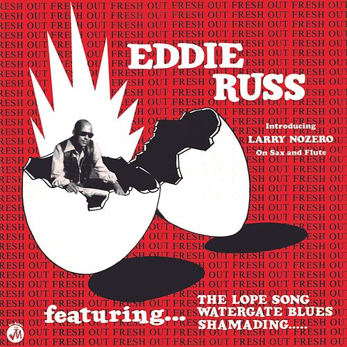 Soul Jazz Records Presents EDDIE RUSS: Fresh Out von Eddie Russ