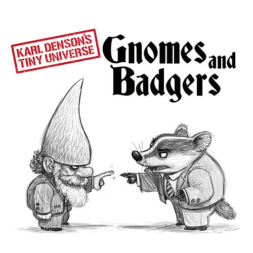 Gnomes & Badgers de Karl Denson