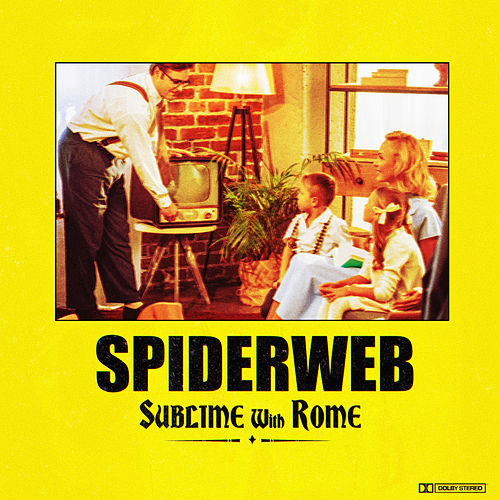 Spiderweb von Sublime With Rome