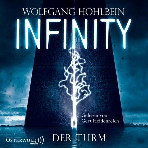Infinity (Der Turm) von Wolfgang Hohlbein