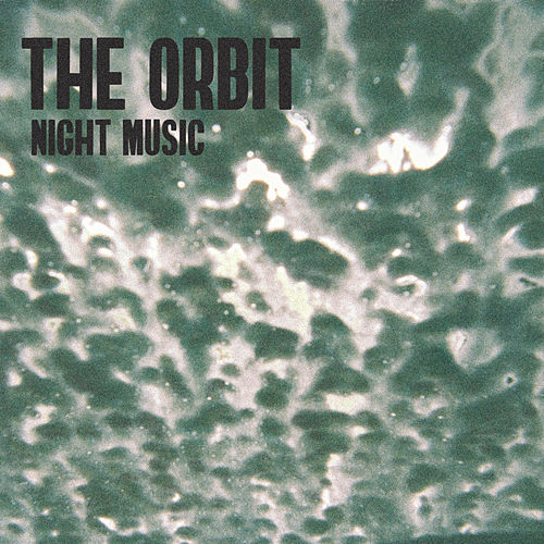 Night Music by Orbit