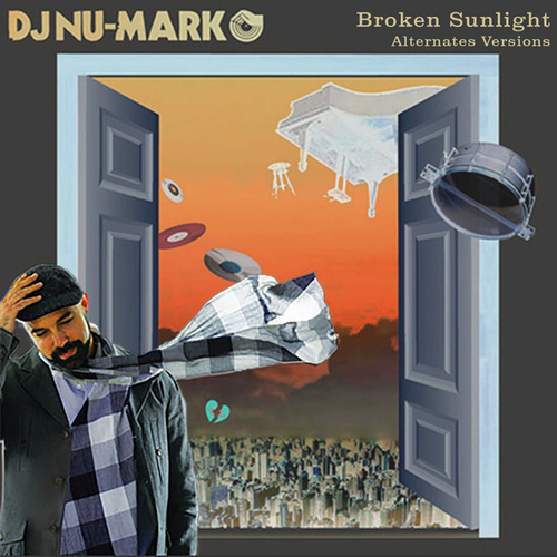 Broken Sunlight (Alternates) von DJ Nu-Mark