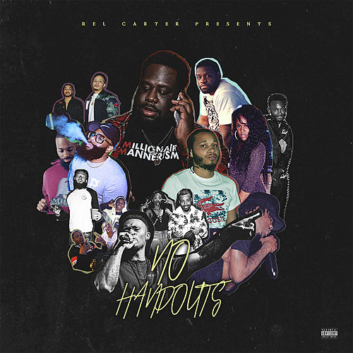 Rel Carter Presents: No Handouts de Rel Carter