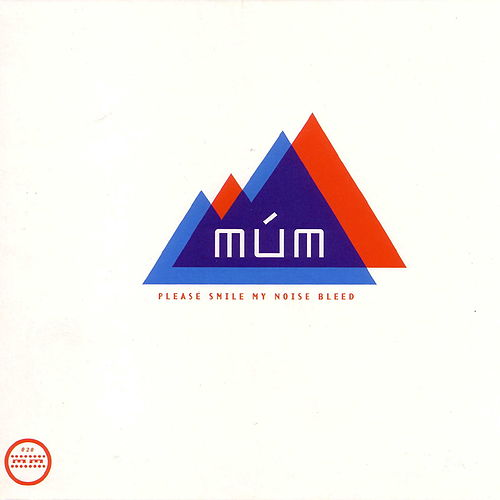 Please Smile My Noise Bleed by Múm