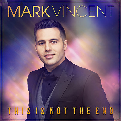 This Is Not the End by Mark Vincent