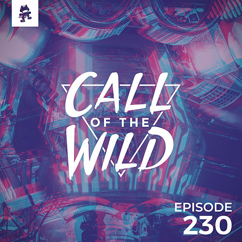 230 - Monstercat: Call of the Wild de Monstercat