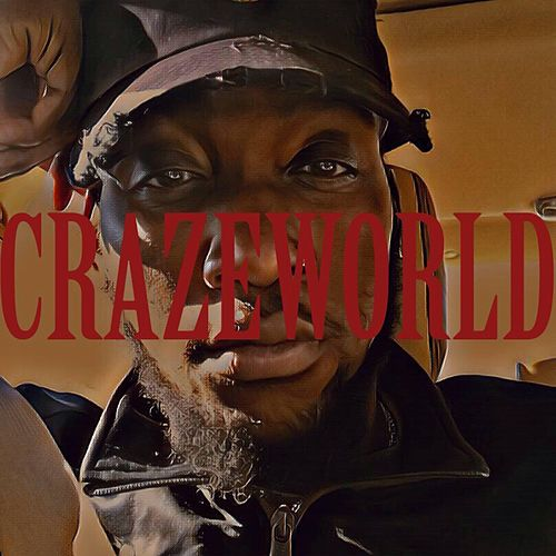 Craze World van CrazeTheArtist