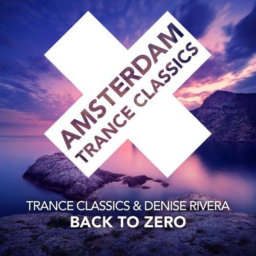 Back To Zero von Trance Classics