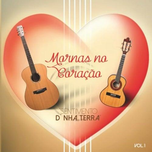 Mornas No Coraçao Vol.1 Sentimento de Nha Terra de Various Artists