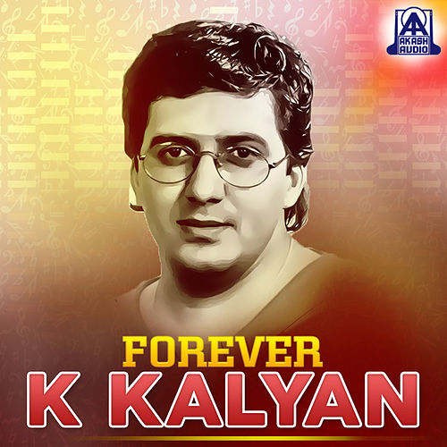 Forever K. Kalyan by Various Artists