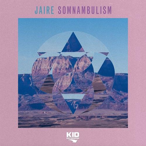 Somnambulism de Jaire