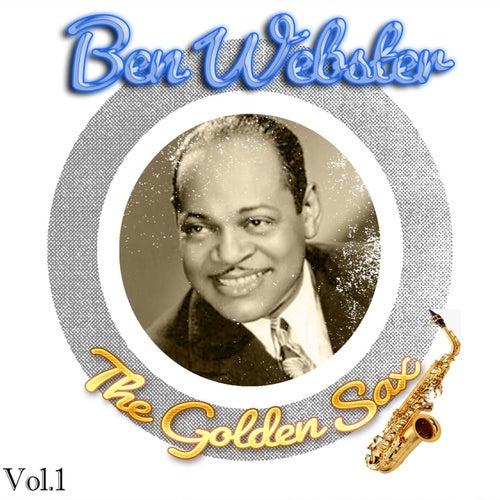 Ben Webster / The Golden Sax, Vol. 1 by Ben Webster