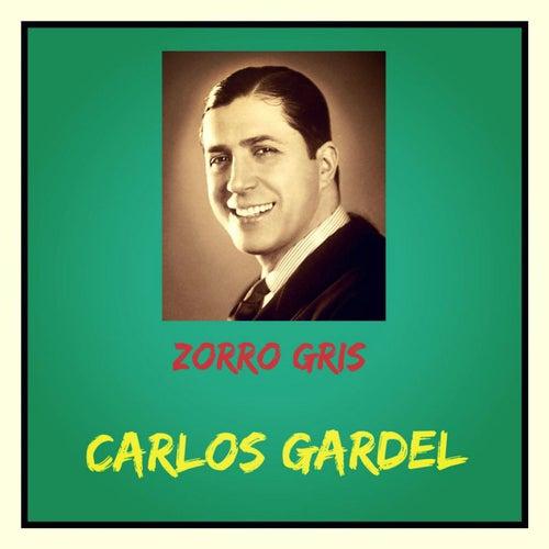 Zorro Gris de Carlos Gardel