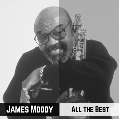 All the Best van James Moody