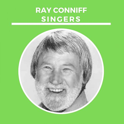 Ray Conniff Singers de Ray Conniff
