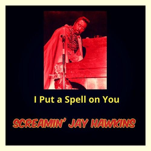 I Put a Spell on You de Screamin' Jay Hawkins