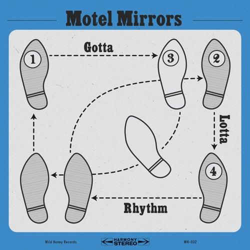 Gotta Lotta Rhythm de Motel Mirrors