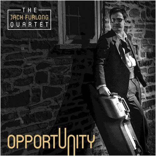 Opportunity de The Jack Furlong Quartet
