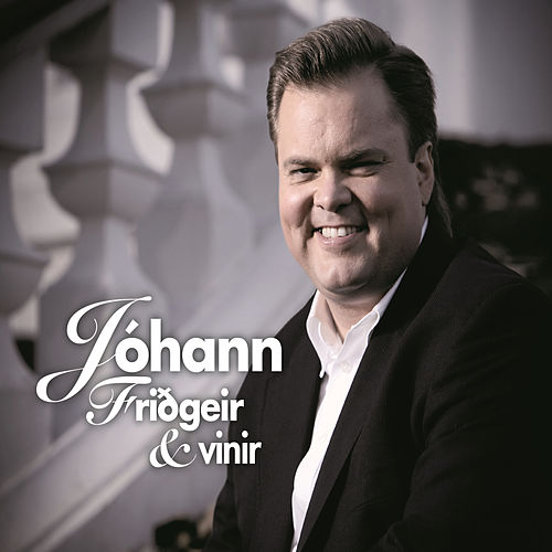 Jóhann Friðgeir & Vinir de Various Artists