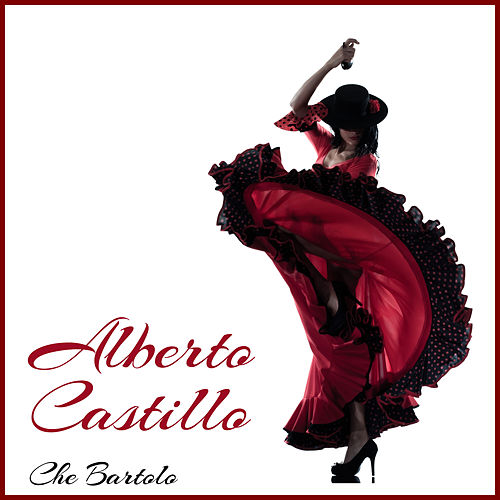 Che Bartolo von Alberto Castillo