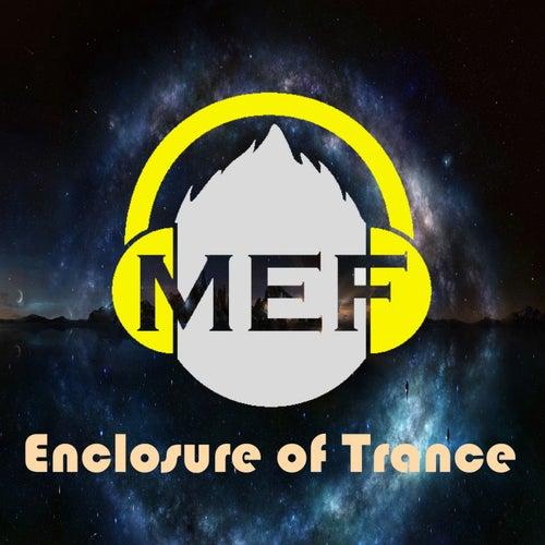 Enclosure of Trance von M.E.F.