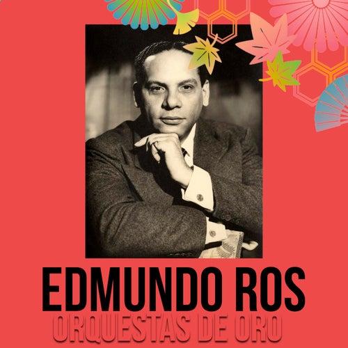 Orquestas de Oro / Edmundo Ros de Edmundo Ros