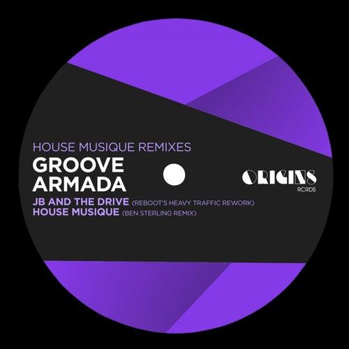 House Musique Remixes de Groove Armada