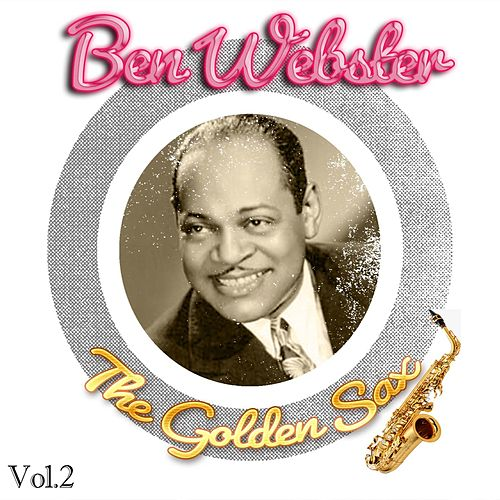 The Golden Sax, Vol. 2 by Ben Webster