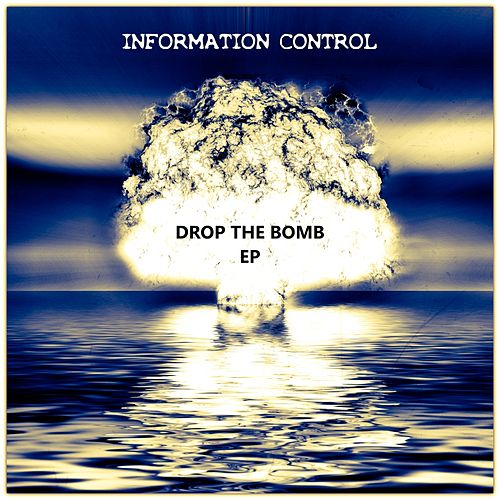 Drop the Bomb by Information Control