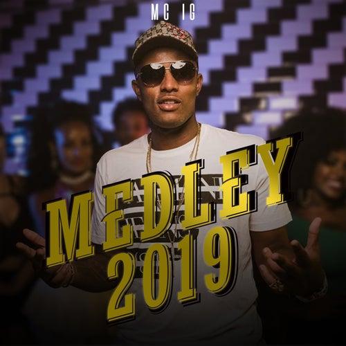 Medley 2019 by Mc IG