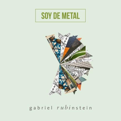Soy de Metal by Gabriel Rubinstein
