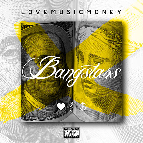 Love Music Money by Bangstars