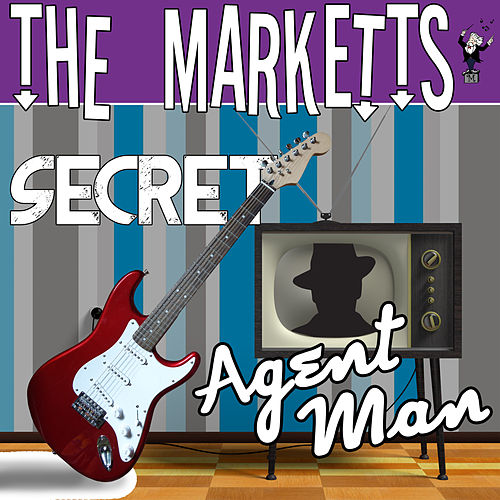 Secret Agent Man by The Marketts