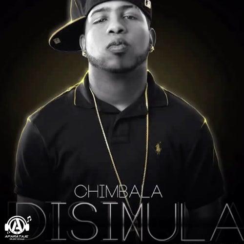 Disimula de Chimbala
