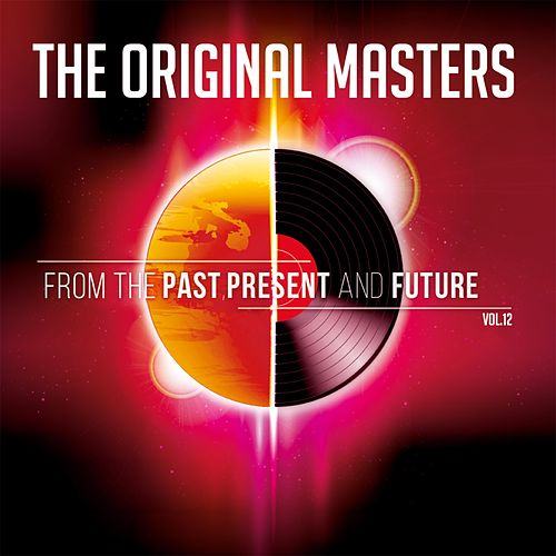 The Original Masters , Vol.12 From The Past, Present And Future von Various Artists