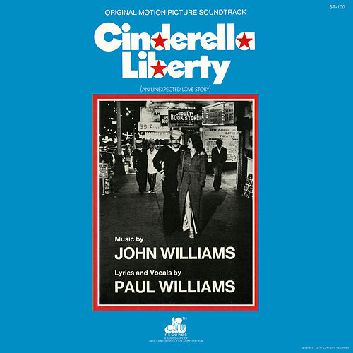 Cinderella Liberty (Original Motion Picture Soundtrack) by John Williams