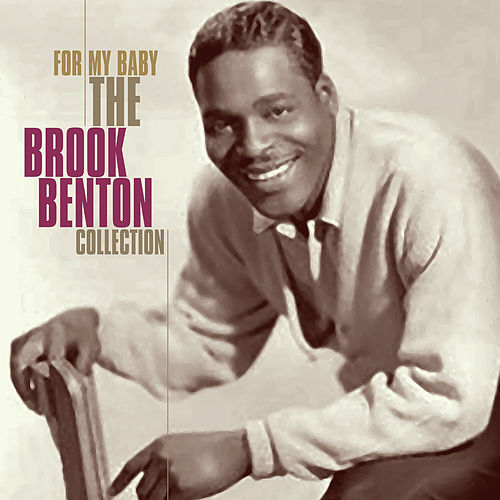 For My Baby - The Brook Benton Collection von Brook Benton