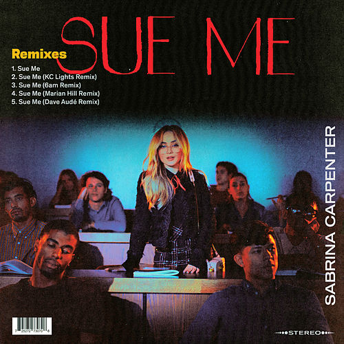 Sue Me (Remixes) di Sabrina Carpenter