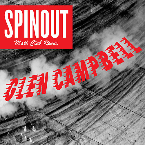 Spinout (The Math Club Remix) de Glen Campbell