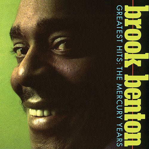 Greatest Hits: The Mercury Years by Brook Benton