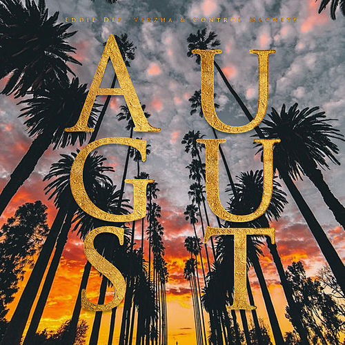 August by Eddie Dee