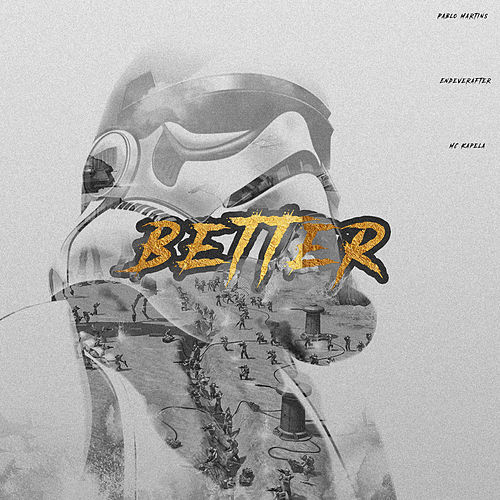 Better by Pablo Martins