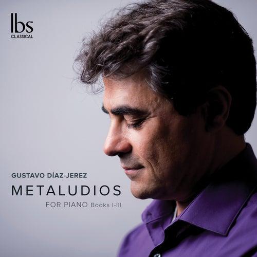 Gustavo Díaz-Jerez: Metaludios, Books 1-3 de Gustavo Díaz Jerez