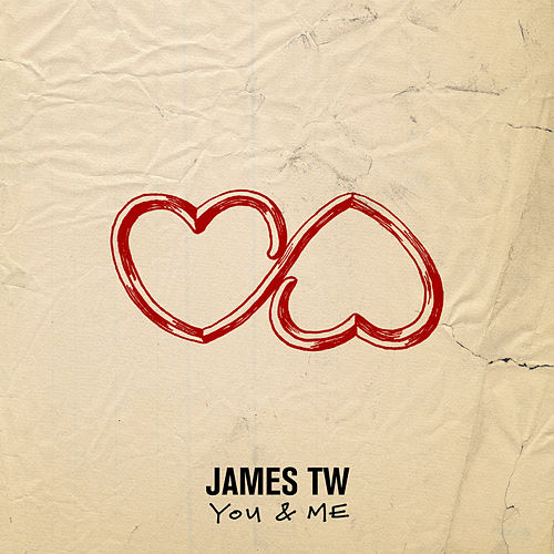 You And Me by James TW