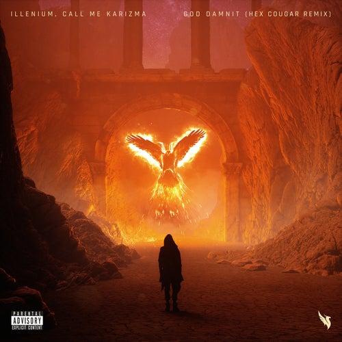 God Damnit (Hex Cougar Remix) de ILLENIUM